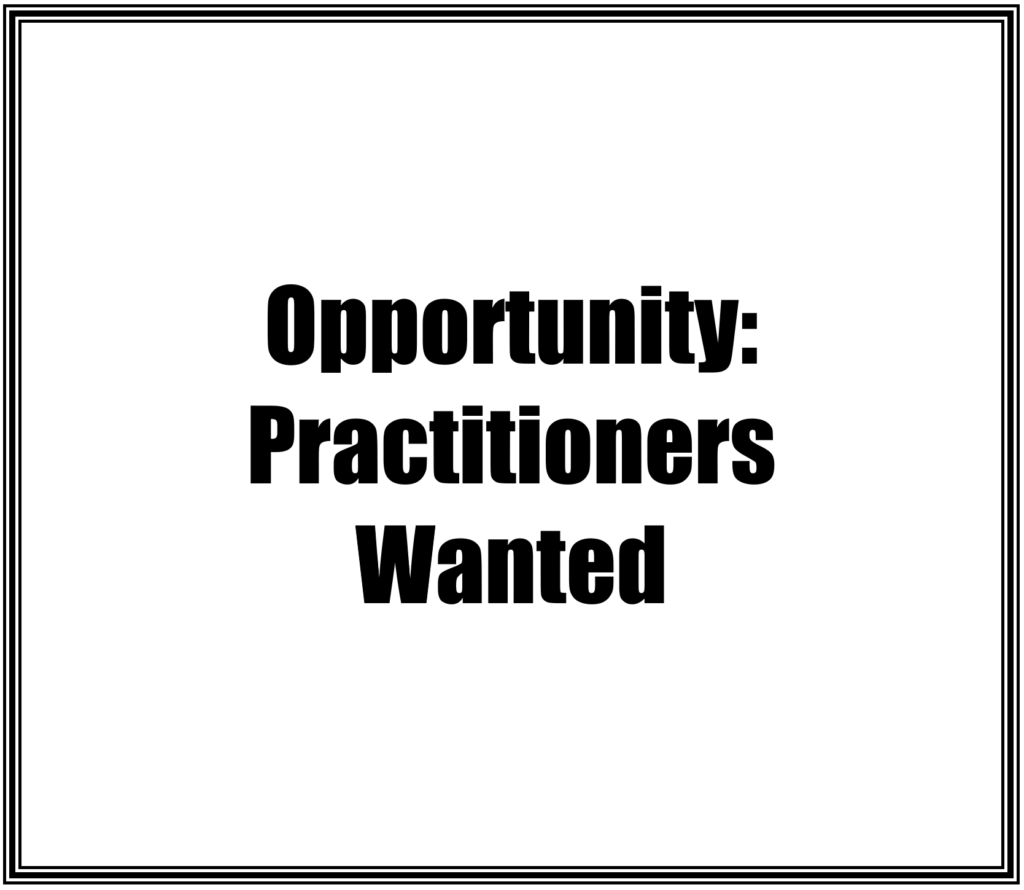 Practitioners Sought for New Opportunity