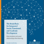If the brain connects social, emotional, and academic learning, why don't we do so more intentionally?