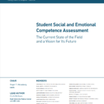 New Report Examines State of SEL Assessments, Calls for Greater Coordination with School Policies, Programs, and Professional Learning